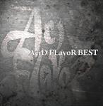 ベストアルバム「AciD FLavoR BEST」の詳細