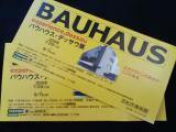 bauhausチケット