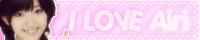 I LOVE Airi★%