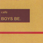 cafe BOYS BE.