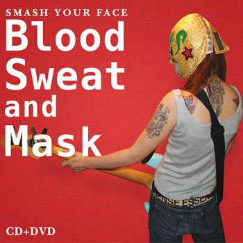 Blood Sweat And Mask