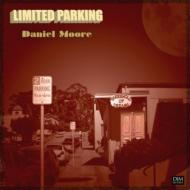 DANIEL MOORE/LIMITED PARKING