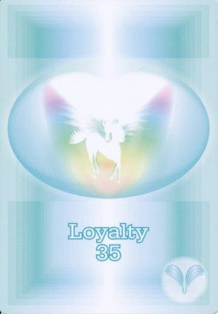35 Loyalty
