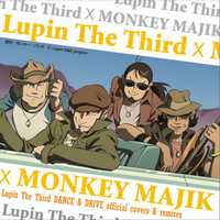 Lupin The Third x MONKEY MAJIK - Lupin the Third (ルパン三世のテーマ) - Single - Lupin the Third (ルパン三世のテーマ)