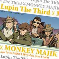 Lupin The Third x MONKEY MAJIK - Lupin the Third (ルパン三世のテーマ) - Single - Lupin the Third (ルパン三世のテーマ)