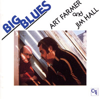 Art Farmer & Jim Hall : Big Blues