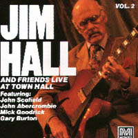 Jim Hall And Friends,Vol.2 Live At Town Hall