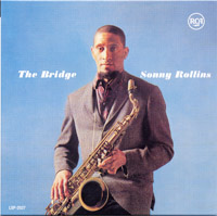 The Bridge : Sonny Rollins