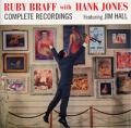Ruby Braff with Hank Jones Complete Recordings Featuring Jim Hall