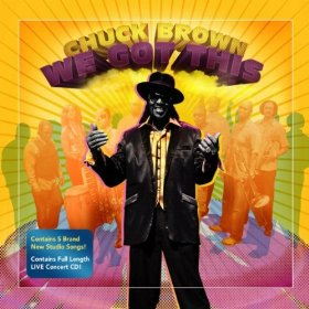 chuck brown we got this