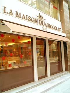 LA MAISON DU CHOCOLAT 外観