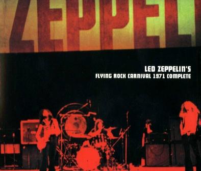 LED ZEPPELIN - LED ZEPPELINS FLYING ROCK CARNIVAL 1971 COMPLETE_ STANDARD EDITION(3CD)