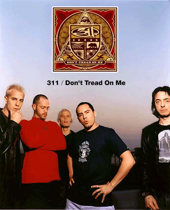 311 / Don't Tread On Me