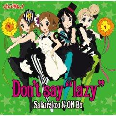 "Don't say ""lazy"""