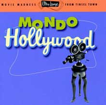 Ultra Lounge vol 16 Mondo Hollywood