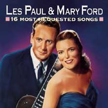 les paul16 Most Requested Songs