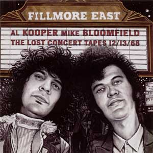 al kooper and michael bloomfield fillmore lost tapes front