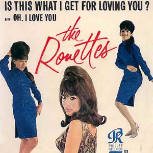ronettes 45 is this what i get for loving you