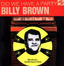 00Billy Brown - Did We Have A Party