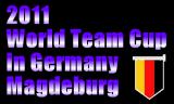 ワールドチームカップ2011 2011年11月03日~06日 ドイツ・マグデブルクで開催