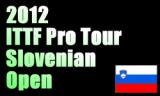 スロベニアオープン2012 2012年1月25日~29日にヴェレニエで開催