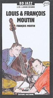 LOUIS & FRANCOIS MOUTIN