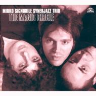 MIRKO SIGNORILESYNER JAZZ TRIO THE MAGIC CIRCLE