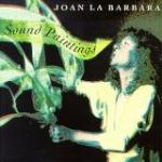 JOAN LA BARBARA Sound Paintings