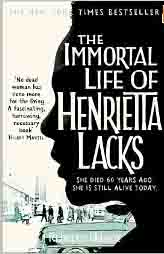 the Immoratal Life of Henriett Lacks