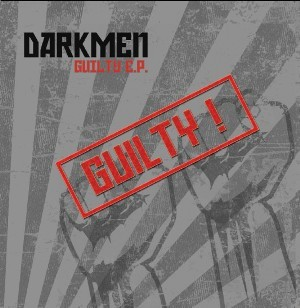 Darkmen - Guilty By Association
