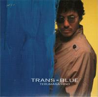 日野皓正 : TRANS-BLUE