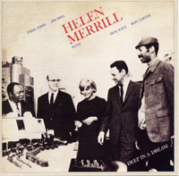 Helen Merrill together with Dick Katz : Deep In A Dream (The feeling is Mutual)