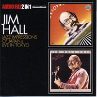 Jazz Impressions Of Japan / Live In Tokyo : Jim Hall