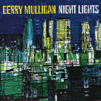 Gerry Mulligan ; Night Lights